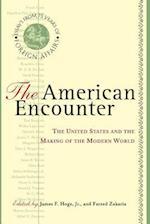 The American Encounter af Fareed Zakaria, James F Hoge