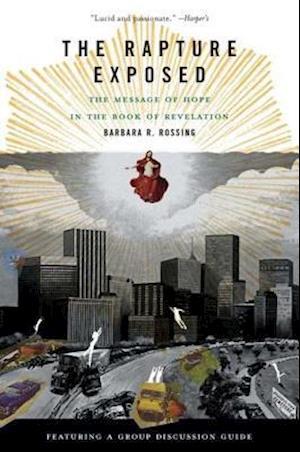 Rapture Exposed af Barbara R Rossing