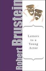 Letters to a Young Actor (Art of Mentoring Paperback)
