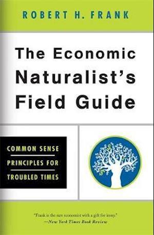 Bog, paperback The Economic Naturalist's Field Guide af Robert H. Frank