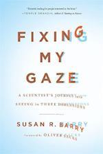 Fixing My Gaze