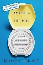 America and the Pill af Elaine Tyler May