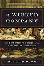 A Wicked Company af Philipp Blom