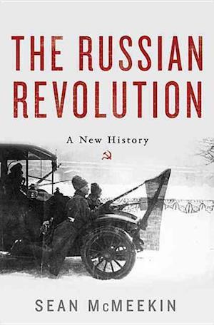Bog, hardback The Russian Revolution af Sean McMeekin