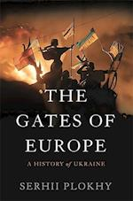 The Gates of Europe af Serhii Plokhy