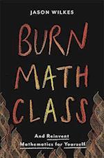 Burn Math Class