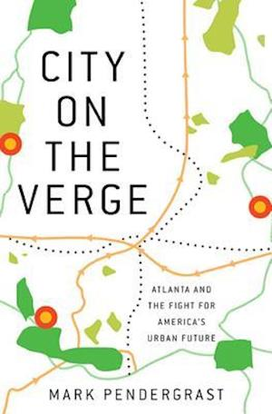 Bog, hardback City on the Verge af Mark Pendergrast