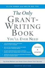 The Only Grant-Writing Book You'll Ever Need (Only Grant Writing Book Youll Ever Need)