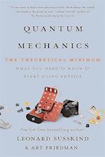Quantum Mechanics (The Theoretical Minimum)