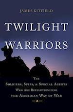 Twilight Warriors af James Kitfield
