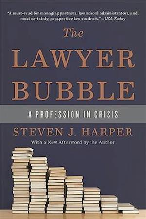 Bog, paperback The Lawyer Bubble af Steven J. Harper