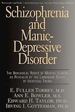 Schizophrenia and Manic-Depressive Disorder