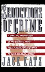 Seductions of Crime