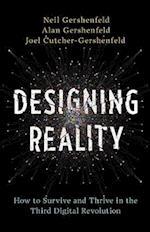 Designing Reality