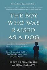 Boy Who Was Raised as a Dog