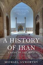 A History of Iran af Michael Axworthy