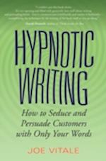 Hypnotic Writing af Joe Vitale