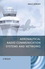 Aeronautical Radio Communication Systems and Networks