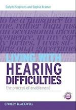Living with Hearing Difficulties