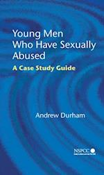Young Men Who Have Sexually Abused (Wiley Child Protection & Policy Series)