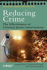 Reducing Crime (Wiley Series in Psychology of Crime, Policing And Law)