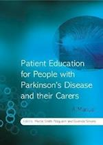 Patient Education for People with Parkinson's     Disease and Their Carers - a Manual