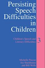 Persisting Speech Difficulties in Children
