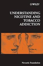 Understanding Nicotine and Tobacco Addiction (Novartis Foundation Symposia)