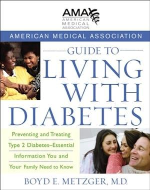 American Medical Association Guide to Living with Diabetes af American Medical Association