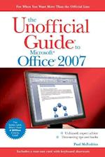 The Unofficial Guide to Microsoft Office 2007