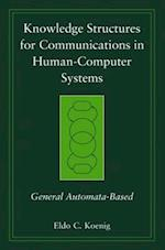 Knowledge Structures for Communications in Human-Computer Systems (Practitioners)