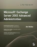 Microsoft Exchange Server 2003 Advanced Administration
