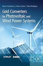 Grid Converters for Photovoltaic and Wind Power Systems af Marco Liserre, Remus Teodorescu, Pedro Rodriguez