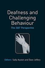 Deafness and Challenging Behaviour