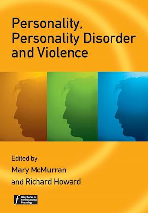 Bog paperback Personality Personality Disorder and Violence af Mary McMurran Richard Howard