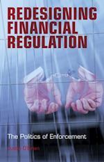 Redesigning Financial Regulation af Justin O'brien