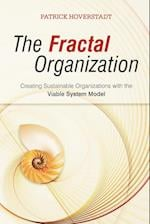 The Fractal Organization - Creating Sustainable   Organisations with the Viable System Model