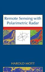 Remote Sensing with Polarimetric Radar