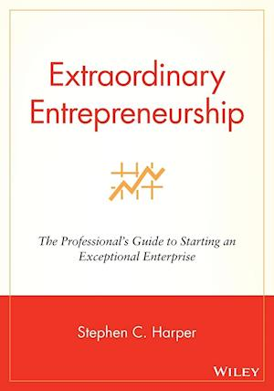 Extraordinary Entrepreneurship
