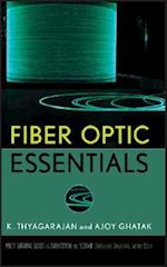 Fiber Optic Essentials (Wiley Survival Guides in Engineering and Science, nr. 10)