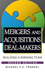 Mergers and Acquisitions Deal-Makers