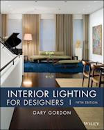 Interior Lighting for Designers af Gary Gordon