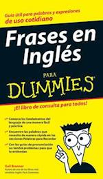 Frases en Ingles Para Dummies / English Phrases for Dummies (Para Dummies/For Dummies (computer/tech)(Spanish))