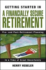 Getting Started in A Financially Secure Retirement (Getting Started in..)
