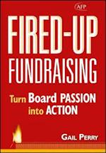 Fired-Up Fundraising (Afp/Wiley Fund Development Series)