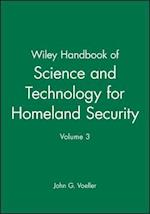 Wiley Handbook of Science and Technology for Homeland Security, Volume 3
