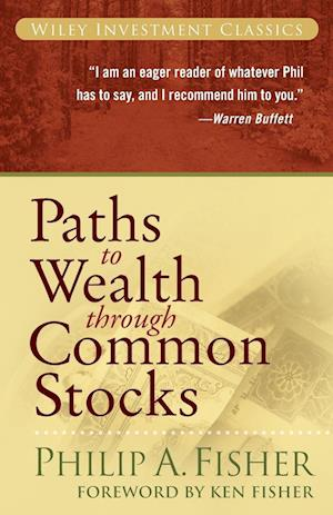Bog, paperback Paths to Wealth Through Common Stocks af Philip A Fisher, Ken Fisher