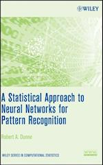 Statistical Approach to Neural Networks for Pattern Recognition (Wiley Series in Computational Statistics)