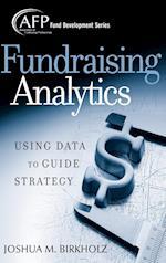 Fundraising Analytics (Afp/Wiley Fund Development Series)