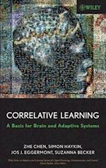 Correlative Learning (Adaptive and Learning Systems for Signal Processing, Communications and Control Series)